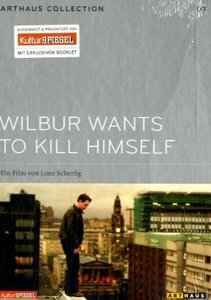 Arthaus Collection 07. Wilbur Wants to Kill Himself