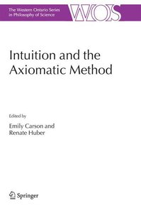 Intuition and the Axiomatic Method