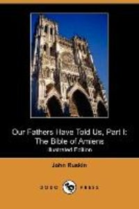 Our Fathers Have Told Us, Part I