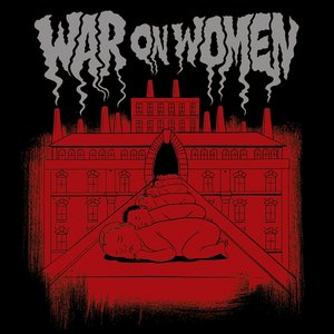 War On Women (Ltd.Vinyl)