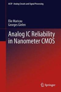 Analog IC Reliability in Nanometer CMOS