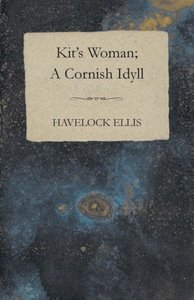 Kit's Woman; A Cornish Idyll