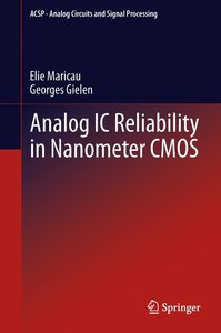 Analog IC Reliability in Nanometer CMOS