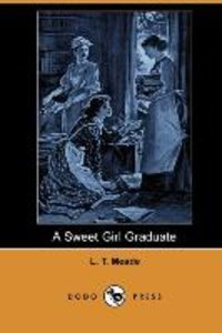 A Sweet Girl Graduate (Dodo Press)