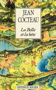 La Belle Et La Bete: Journal D'Un Film