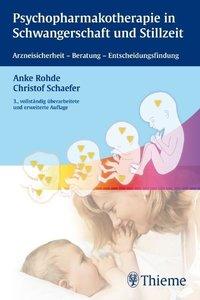 Psychopharmakotherapie in Schwangerschaft und Stillzeit