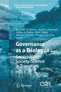 Governance as a Trialogue: Government-Society-Science in Transit