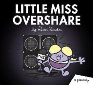 Little Miss Overshare: A Parody