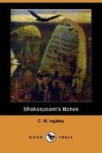 SHAKESPEARES BONES (DODO PRESS