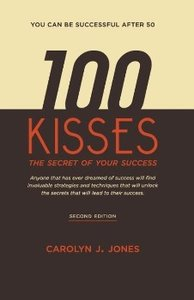 100 Kisses, the Secret of Your Success