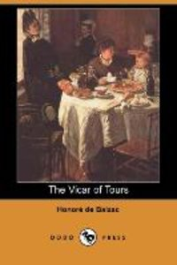 The Vicar of Tours (Dodo Press)