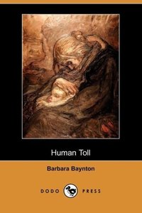 Human Toll (Dodo Press)