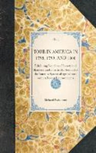 TOUR IN AMERICA IN 1798, 1799, AND 1800~Exhibiting Sketches of S