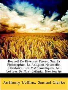 Recueil De Diverses Pieces, Sur La Philosophie, La Religion Natu