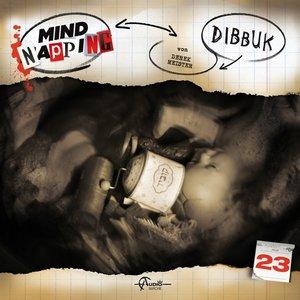 MindNapping 23: Dibbuk