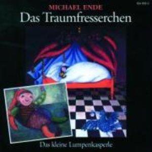 Das Traumfresserchen / Das kleine Lumpenkasperle. CD