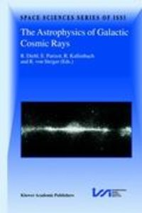 The Astrophysics of Galactic Cosmic Rays