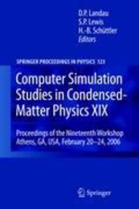 Computer Simulation Studies in Condensed-Matter Physics XIX