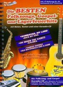 Die besten Folksongs,Gospel-und Lagerfeuerhits