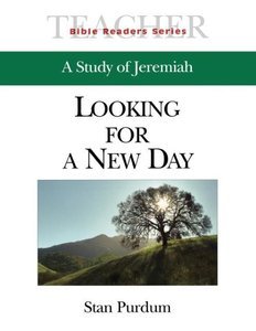 Looking for a New Day Teacher: A Study of Jeremiah
