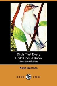 Birds That Every Child Should Know (Illustrated Edition) (Dodo P