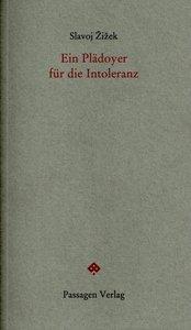 Zizek, S: Plädoyer für die Intoleranz