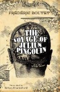 The Voyage of Julius Pingouin and Other Strange Stories
