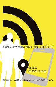 Media, Surveillance and Identity