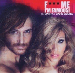 Guetta, D: F*** Me I'm Famous 2012