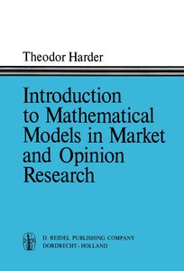 Introduction to Mathematical Models in Market and Opinion Resear
