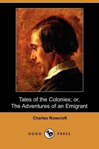 TALES OF THE COLONIES OR THE A