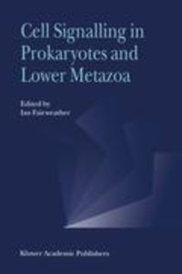 Cell Signalling in Prokaryotes and Lower Metazoa