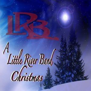 A Little River Band Christmas