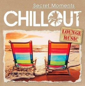 CHILLOUT - Secret Moments