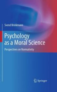 Psychology as a Moral Science