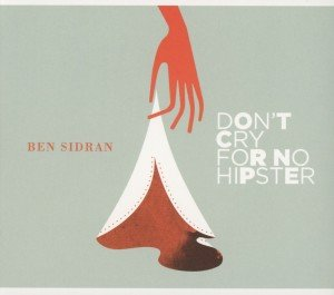 Don't Cry For No Hipster