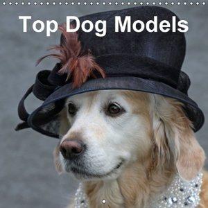 Top Dog Models (Wall Calendar 2015 300 × 300 mm Square)