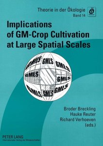 Implications of GM-Crop Cultivation at Large Spatial Scales