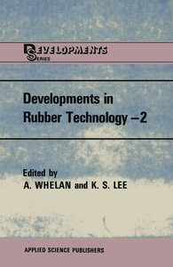 Developments in Rubber Technology-2