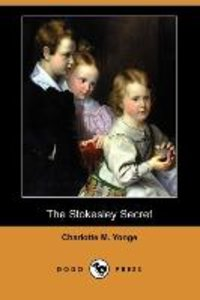The Stokesley Secret (Dodo Press)