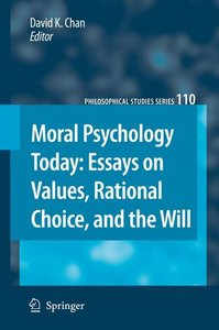 Moral Psychology Today: Essays on Values, Rational Choice, and t