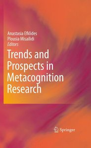 Trends and Prospects in Metacognition Research