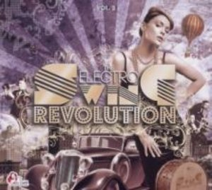 The Electro Swing Revolution 2