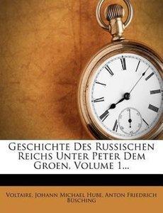 Geschichte des Russischen Reichs Unter Peter dem Grossen