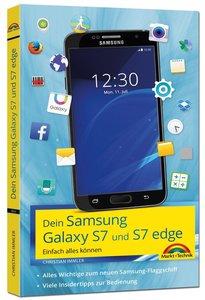 Samsung Galaxy S7 und S7 Edge - Einfach alles können - Viele In