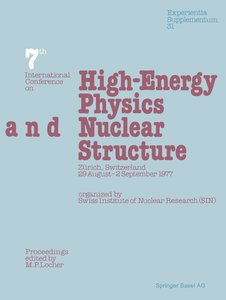 Seventh International Conference on High-Energy Physics and Nucl