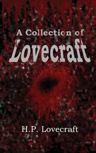 A Collection of Lovecraft