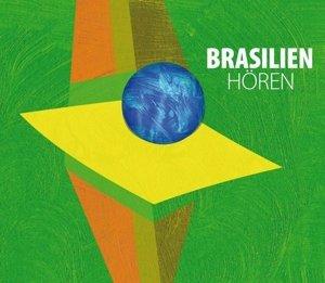 Brasilien hören - Das Brasilien-Hörbuch