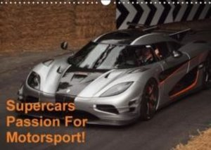 Supercars Passion For Motorsport! (Wall Calendar 2015 DIN A3 Lan
