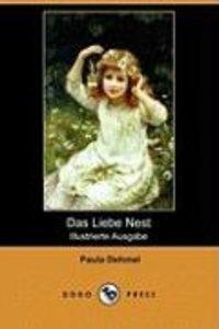 Das Liebe Nest (Illustrierte Ausgabe) (Dodo Press)